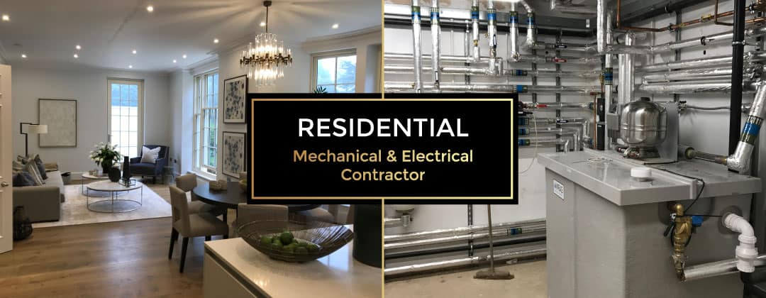 Residential Mechanical & Electrical Contractors