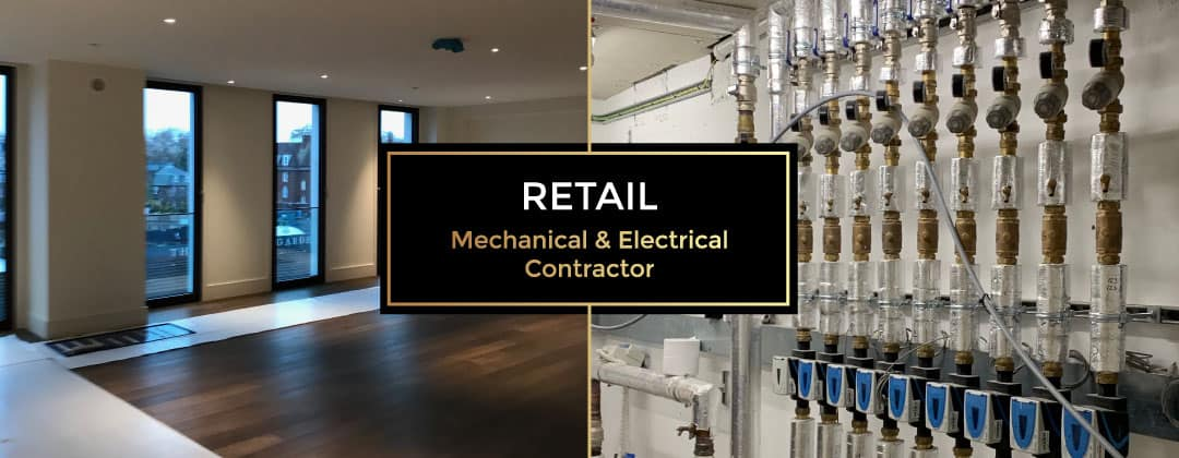 Retail Mechanical & Electrical Contractors